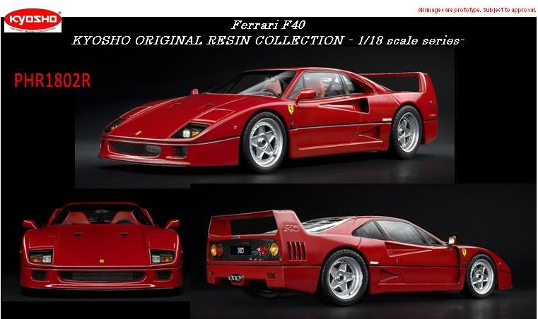 ferrari f40 kyosho 1 18 ferrari modelisme ferrari 1 18. Black Bedroom Furniture Sets. Home Design Ideas